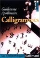 Couverture Calligrammes Editions Gallimard  (La bibliothèque) 2003