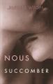 Couverture Nous succomber Editions France loisirs 2015