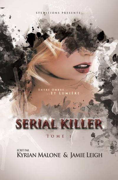 Couverture Serial killer, tome 1 : Entre ombre ... et lumière