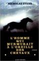 Couverture L'Homme qui murmurait à l'oreille des chevaux Editions Albin Michel 1999