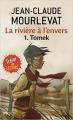 Couverture La rivière à l'envers, tome 1 : Tomek Editions Pocket (Jeunesse - Trésor de lecture) 2012