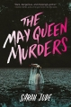 Couverture The May Queen Murders Editions Houghton Mifflin Harcourt 2016