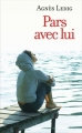 Couverture Pars avec lui Editions France Loisirs 2015