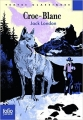 Couverture Croc-Blanc / Croc Blanc Editions Folio  (Junior) 2013