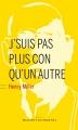 Couverture J'suis pas plus con qu'un autre Editions Buchet/Chastel (Littérature étrangère) 2015