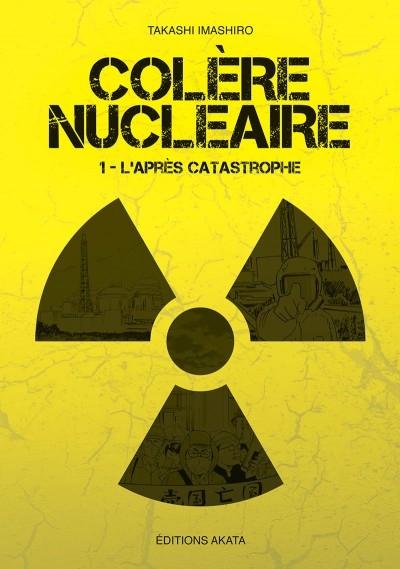 Couverture Colère nucléaire, tome 1 : L'après catastrophe