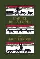 Couverture L'appel de la forêt / L'appel sauvage Editions Finitude 2015