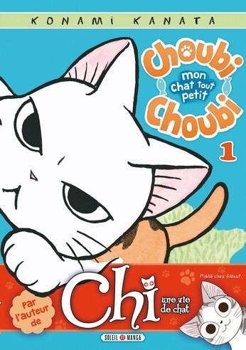 Couverture Choubi Choubi, mon chat tout petit, tome 1