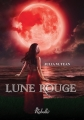 Couverture Lune rouge Editions Rebelle 2015