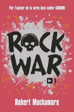 Couverture Rock war, tome 1