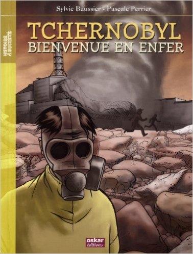 Couverture Tchernobyl , Bienvenue en enfer