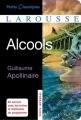 Couverture Alcools Editions Larousse (Petits classiques) 2013