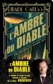Couverture Lucifer Box, tome 2 : L'Ambre du diable Editions Bragelonne (Steampunk) 2016