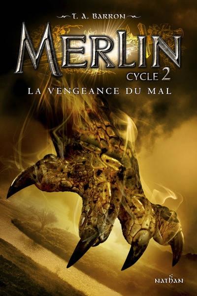 Couverture Merlin, cycle 2, tome 2 : La Vengeance du Mal
