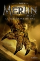 Couverture Merlin, cycle 2, tome 2 : La Vengeance du Mal Editions Nathan 2016