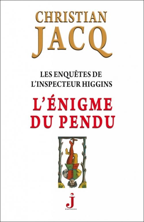 Couverture Les enquêtes de l'inspecteur Higgins, tome 07 : L'énigme du pendu