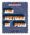 Couverture Une histoire de peau Editions Thierry Magnier 2012