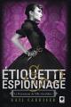 Couverture Le pensionnat de mlle Géraldine, tome 1 : Etiquette & espionnage Editions Calmann-Lévy (Orbit) 2014