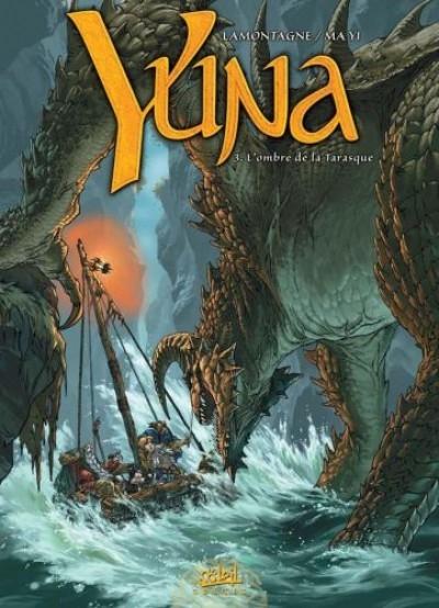 Couverture Yuna, tome 3 :  L'ombre de la Tarasque