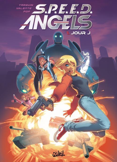 Couverture S.P.E.E.D. Angels, tome 1 : Jour J