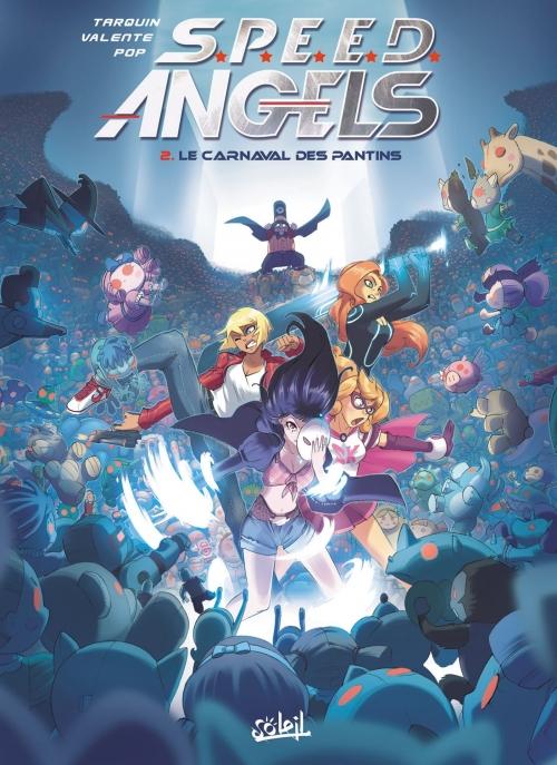 Couverture S.P.E.E.D. Angels, tome 2 : Le carnaval des pantins