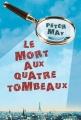 Couverture Le mort aux quatre tombeaux Editions du Rouergue 2013