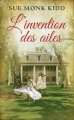 Couverture L'Invention des ailes Editions France Loisirs 2015
