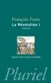 Couverture La Révolution, tome 1 : 1770-1814 Editions Hachette (Pluriel) 2011