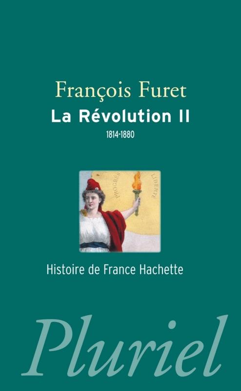 Couverture La Révolution, tome 2 : 1814-1880