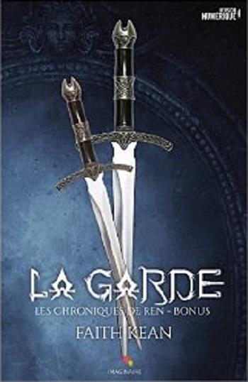 Couverture Les chroniques de Ren, tome 3.5 : La Garde