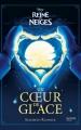Couverture La Reine des Neiges : Un coeur de glace Editions Hachette 2016