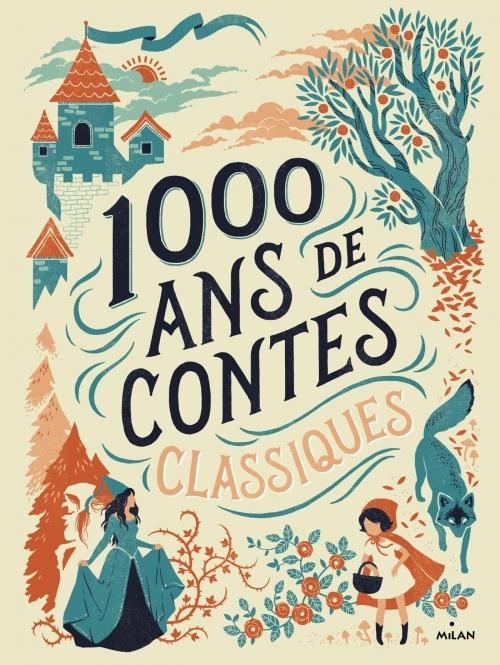 Couverture 1000 ans de contes classiques