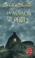 Couverture La Maison du péril Editions Le Livre de Poche (Policier) 2009
