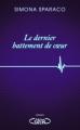 Couverture Le dernier battement de coeur Editions Michel Lafon 2016