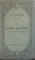 Couverture Un chant de Noël / Le drôle de Noël de Scrooge / Cantique de Noël Editions Hachette 1917
