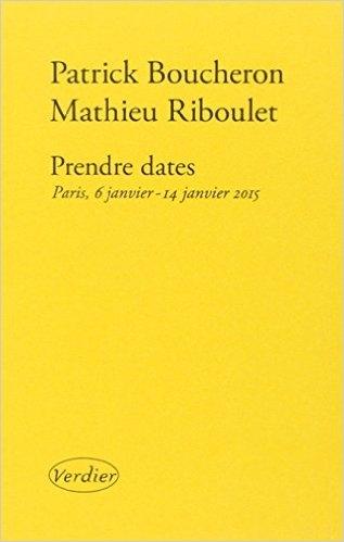 Couverture Prendre dates : Paris, 6 janvier - 14 janvier 2015