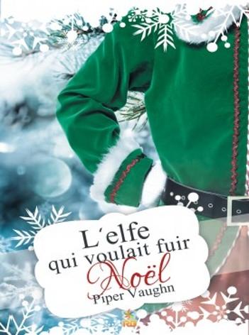 Couverture L'elfe qui voulait fuir Noël