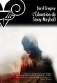 Couverture L'éducation de Stony Mayhall Editions Le Bélial' 2014