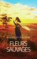 Couverture Fleurs sauvages Editions France Loisirs 2015