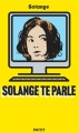 Couverture Solange te parle Editions Payot 2016