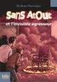 Couverture Sans Atout et l'invisible agresseur Editions Folio  (Junior) 1998