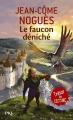 Couverture Le faucon déniché Editions Pocket 2003