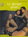 Couverture Le dernier géant Editions J'ai Lu (Jeunesse) 2002