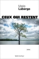 Couverture Ceux qui restent Editions Québec Amérique 2015