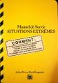 Couverture Manuel de Survie : Situations extrêmes Editions 365 2007