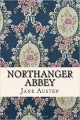 Couverture Northanger abbey / L'abbaye de Northanger / Catherine Morland Editions CreateSpace 2015