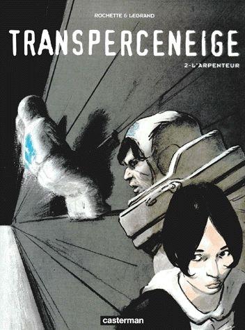 Couverture Transperceneige, tome 2 : L'Arpenteur