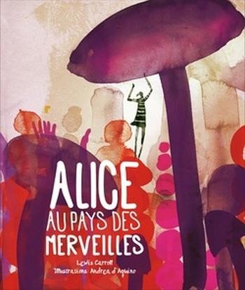 Couverture Alice au Pays des Merveilles (D'Aquino)