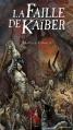 Couverture Le cycle des ombres, tome 1 : La faille de Kaïber Editions Rackham 2004