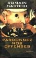 Couverture Pardonnez nos offenses Editions France Loisirs 2003